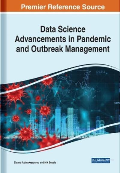 Data Science Advancements in Pandemic and Outbreak Management - Eleana Asimakopoulou