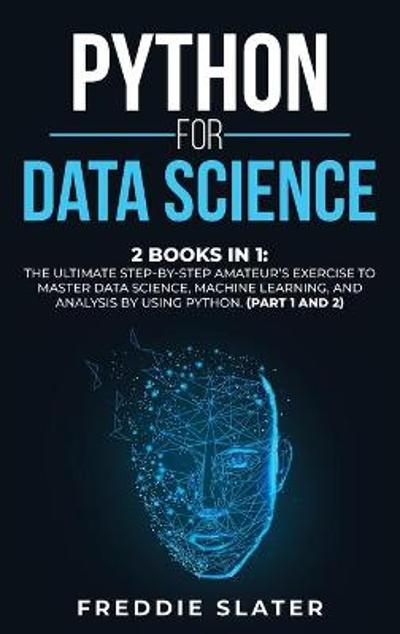 Python for Data Science - Freddie Slater