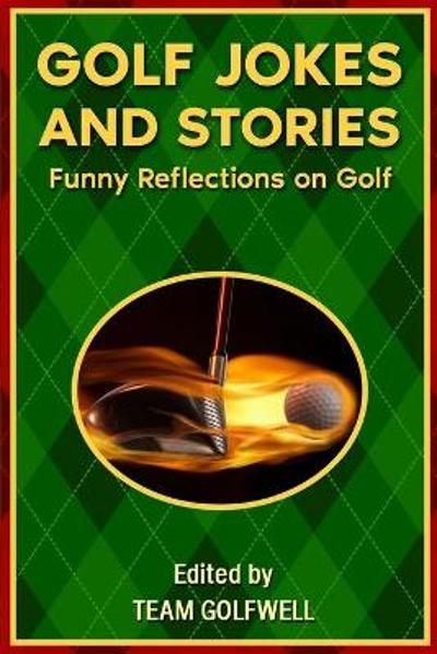 Golf Jokes and Stories - Team Golfwell