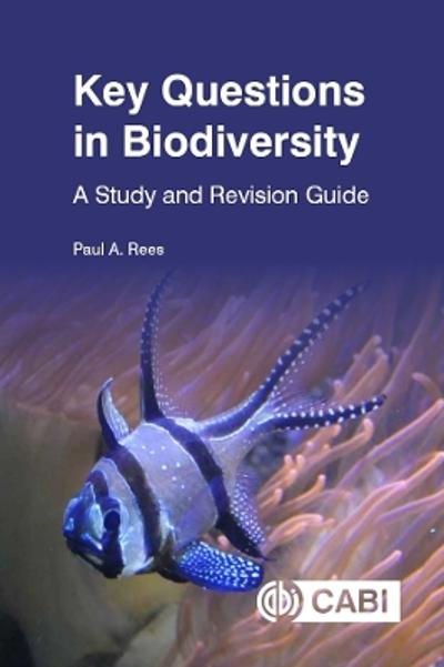 Key Questions in Biodiversity - Paul A. Rees