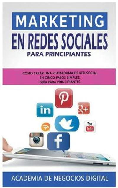 Marketing En Redes Sociales Para Principiantes - Academia de Negocios Digital
