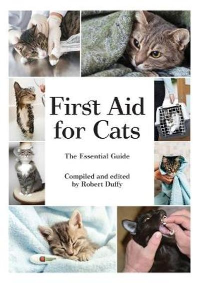 First Aid For Cats - Robert Duffy