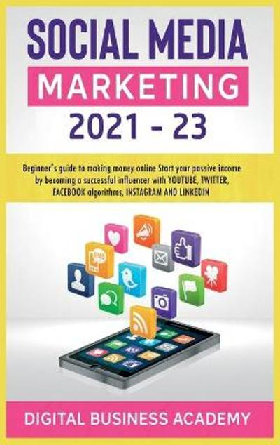 Social Media Marketing 2021-23 - Digital Business Academy