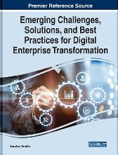 Emerging Challenges, Solutions, and Best Practices for Digital Enterprise Transformation - Kamaljeet Sandhu