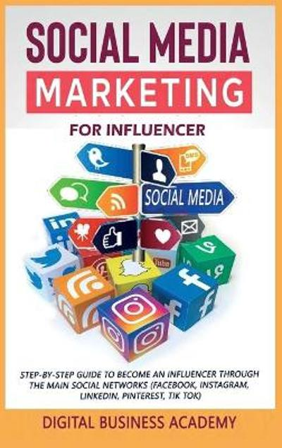 Social Media Marketing for Influencer - Digital Business Academy