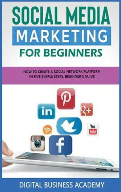 Social Media Marketing for Beginners - Digital Business Academy