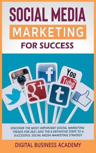 Social Media Marketing for Success - Digital Business Academy