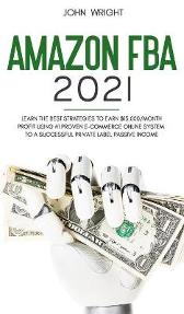 Amazon FBA 2021 - John Wright