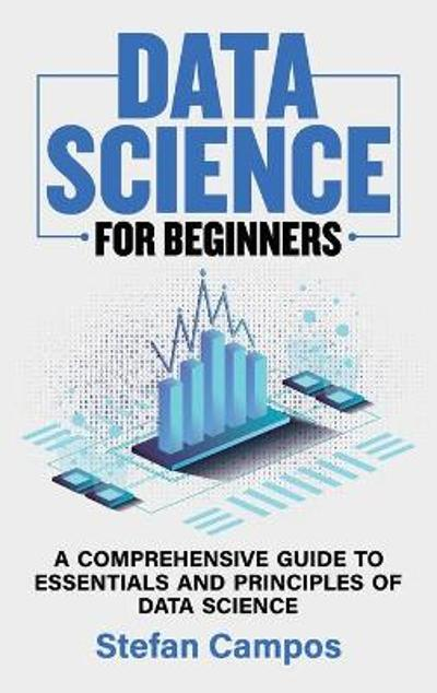 Data Science for Beginners - Stefan Campos