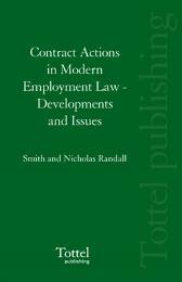 Contract Actions in Modern Employment Law - Ian Smith Nicholas Randall