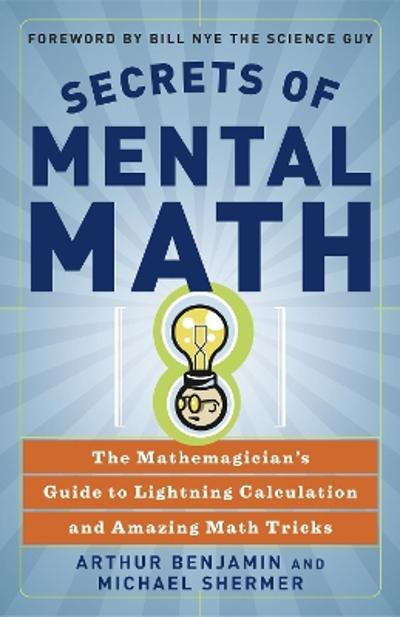 Secrets Of Mental Math - Arthur Benjamin