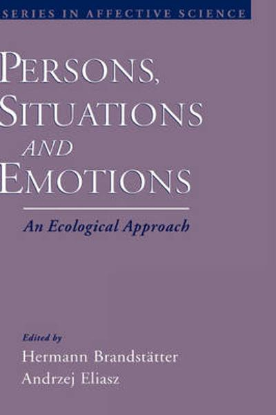 Persons, Situations, and Emotions - Hermann Brandstatter