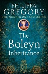 The Boleyn Inheritance - Philippa Gregory