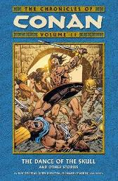 Chronicles Of Conan Volume 11: The Dance Of The Skull And Other Stories - Roy Thomas John Buscema Howard Chaykin