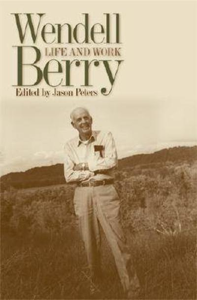 Wendell Berry - Jason Peters