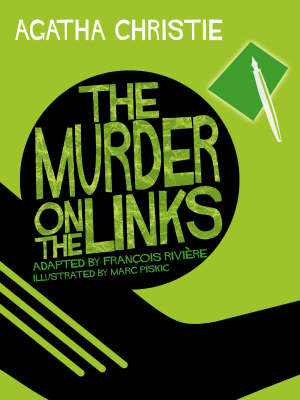 The Murder on the Links - Marc Piskic