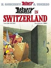 Asterix: Asterix in Switzerland - Rene Goscinny Albert Uderzo