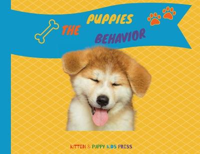 The Puppies Behavior - Kitten Puppy Kids Press