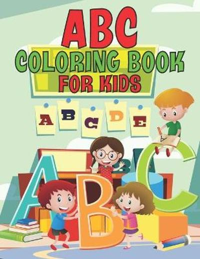 ABC Coloring Book For Kids - Tony Greenwood