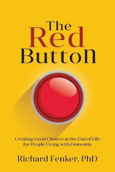 The Red Button - Richard M Fenker