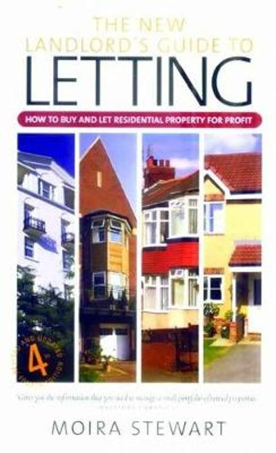 The New Landlord's Guide Letting 4th Edition - Moira Stewart