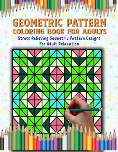 Geometric Pattern Coloring Book - Taslima Coloring Books