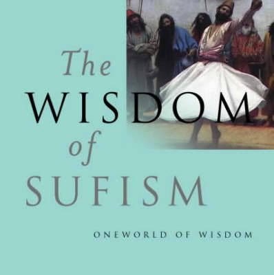 The Wisdom of Sufism - Leonard Lewisohn