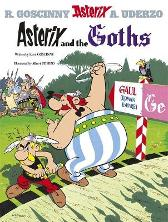 Asterix: Asterix and The Goths - Rene Goscinny Albert Uderzo