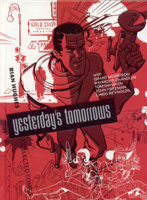 Yesterday's Tomorrows - Rian Hughes