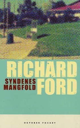 Syndenes mangfold - Richard Ford