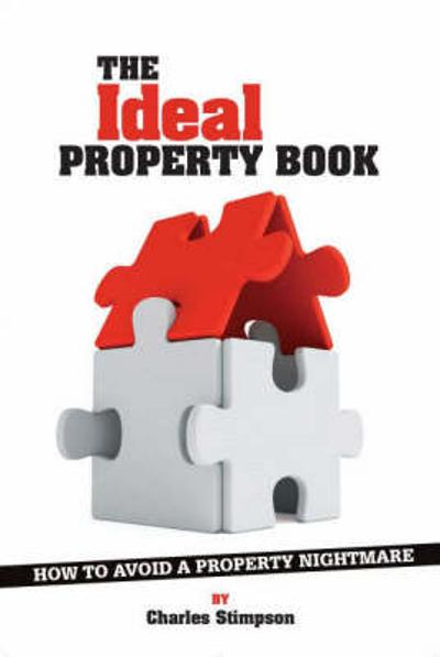 The Ideal Property Book - Charles Stimpson