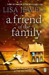 A Friend of the Family - Lisa Jewell