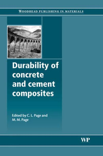 Durability of Concrete and Cement Composites - Chris L. Page
