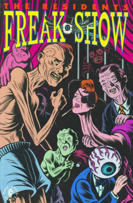 Residents: Freak Show - Richard Sala