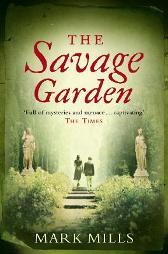 The Savage Garden - Mark Mills