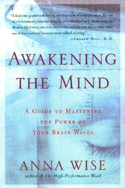 Awakening the Mind - Anna Wise