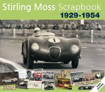 Stirling Moss Scrapbook 1929 - 1954 - Philip Porter