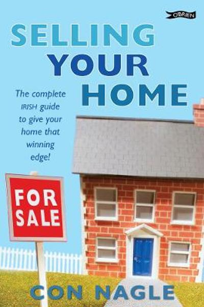 Selling Your Home - Con Nagle