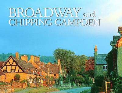 Broadway and Chipping Campden - Richard Ashby