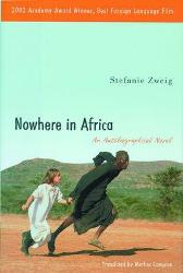 Nowhere in Africa - Stefanie Zweig Marlies Comjean