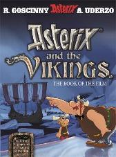 Asterix: Asterix and The Vikings - Rene Goscinny Albert Uderzo