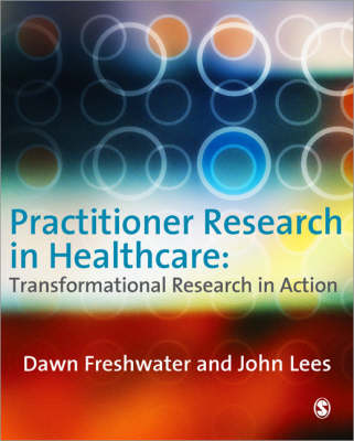 Practitioner Research in Healthcare -