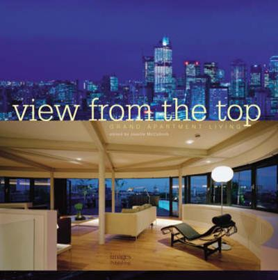 Grand Apartment Living: View from the Top - Janelle McCulloch