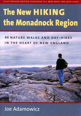 The New Hiking the Monadnock Region -