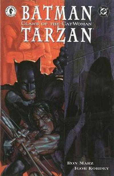 Batman/tarzan: Claws Of The Cat-woman - Ron Marz