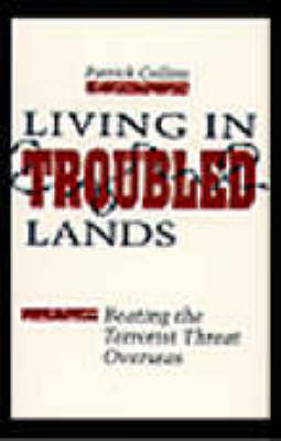 Living in Troubled Lands - Patrick Collins