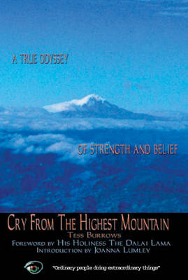 Cry from the Highest Mountain - Tess Burrows