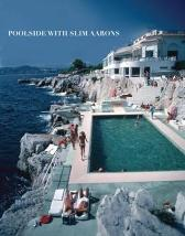 Poolside With Slim Aarons - Slim Aarons
