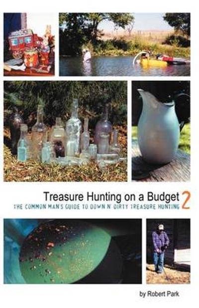 Treasure Hunting on a Budget - Robert E Park