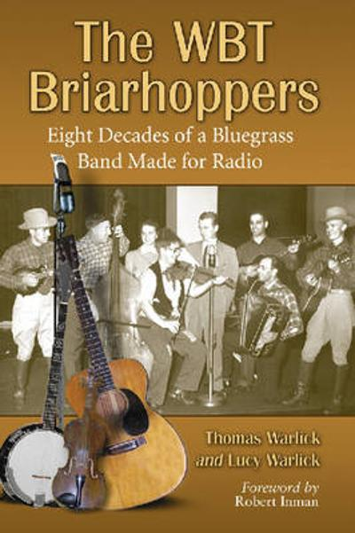 The WBT Briarhoppers - Tom Warlick